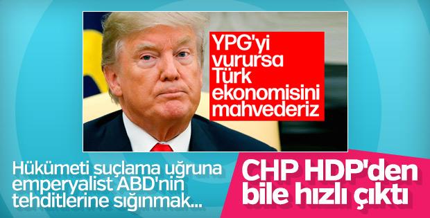 CHP, Trump'ın tehdidi üzerinden hükümeti eleştirdi