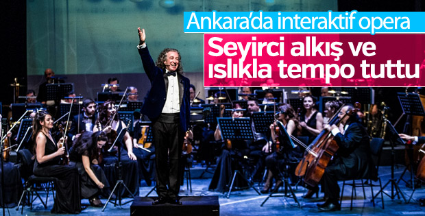 Ankara'da interaktif opera şovu