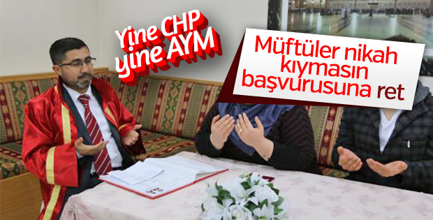 CHP'nin müftülüklere evlendirme yetkisine itirazına ret