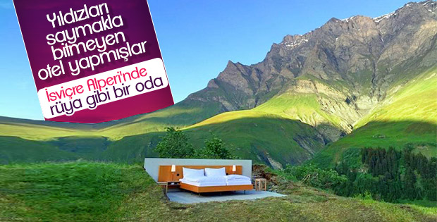 İsviçre Alpleri'nde yıldızları saymakla bitmeyen otel