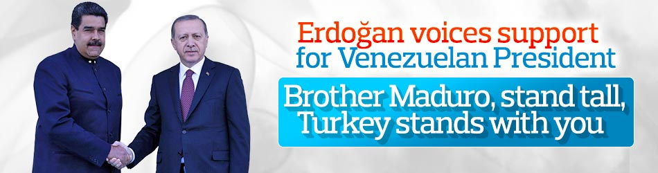 Erdoğan voices support for Venezuelan President Maduro