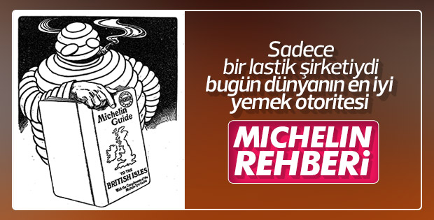 Bir lastik markasından restoran otoritesine: Michelin