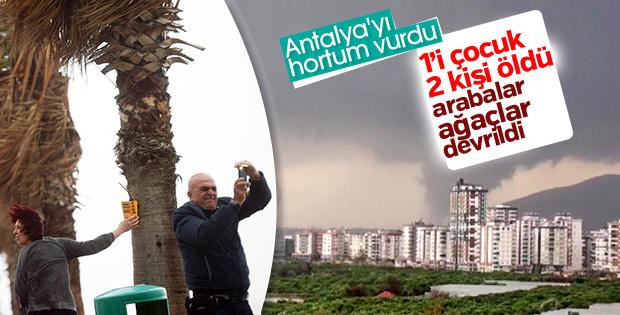 Antalya'yı hortum vurdu: 2 ölü