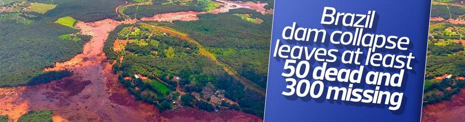 Brazil dam collapse: 300 missing, 50 confirmed dead