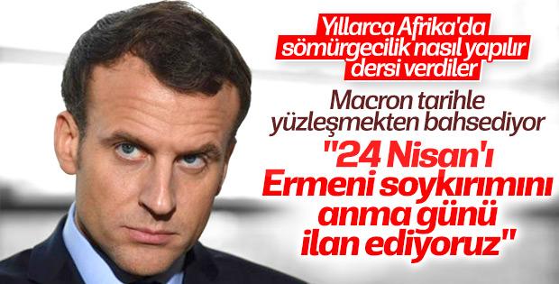 Macron: 24 Nisan'ı anma günü ilan ediyoruz