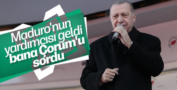 Erdoğan: Venezuela'nın altını Çorum'da işlenecek