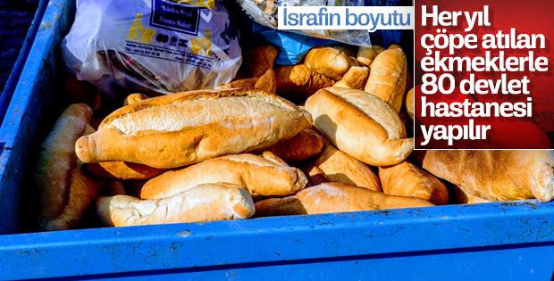 Ekmek israfının büyüklüğünü anlatan rakamlar