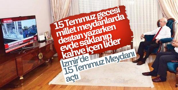 Kılıçdaroğlu 15 Temmuz Meydanı açtı
