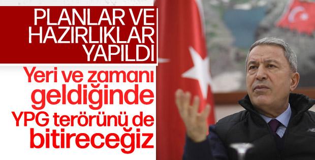 Hulusi Akar: Yeri ve zamanı gelince YPG tehdidi de bitirilecek