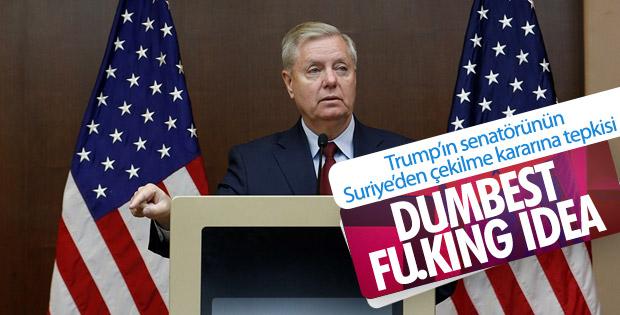 Trump'ın Suriye planı, senatör Graham'ı kızdırdı