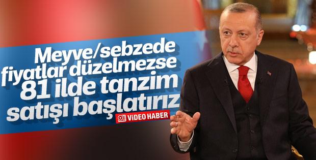 Erdoğan: Gerekirse 81 ilde tanzim satışa gideriz