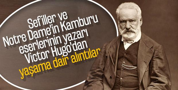 Victor Hugo'nun ölümsüz eserlerinden alıntılar