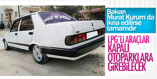 LPG'li araçlara kapalı otopark izni isteniyor