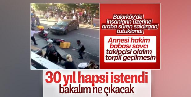 Bakırköy'de dehşet saçan sürücü için 32 yıl hapsi istendi