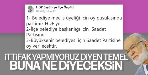 HDP ile Saadet Partisi'nin ittifakı deşifre oldu