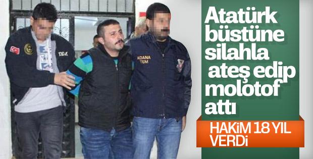 Atatürk büstüne saldırıya 18 yıl 8 ay hapis cezası
