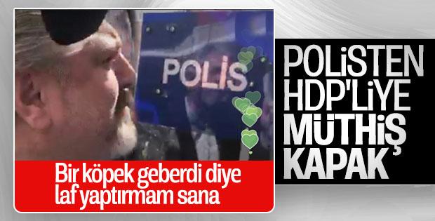 HDP'nin provokasyon girişimine polisten ders gibi yanıt