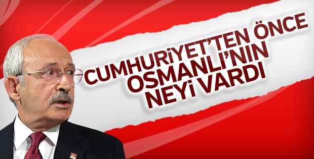 Kılıçdaroğlu'ndan Osmanlı'nın batışı yorumu