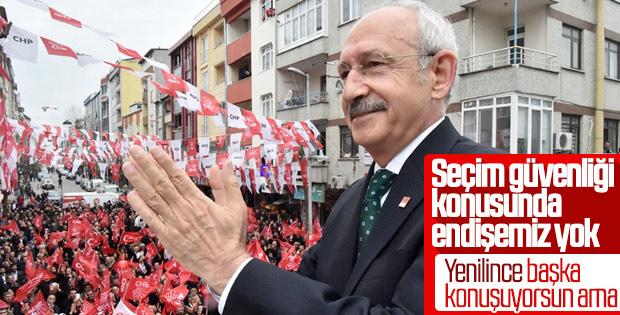 Kılıçdaroğlu: Seçim güvenliği konusunda endişemiz yok