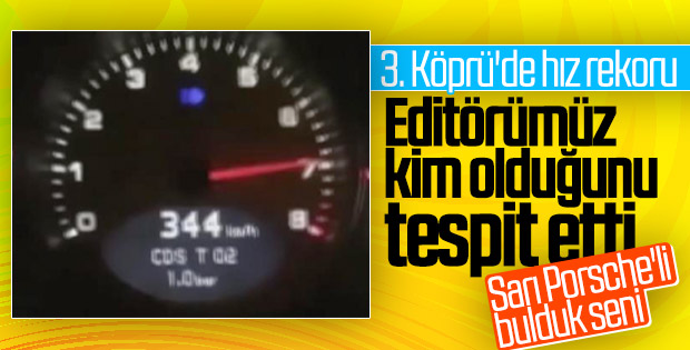 Yavuz Sultan Selim Köprüsü'nde 344 km hız yaptı
