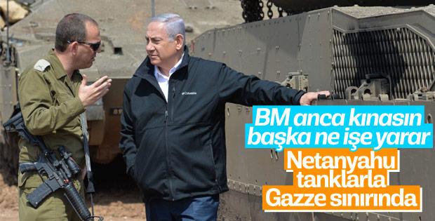 Netanyahu'dan Gazze sınırında savaş tehdidi