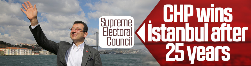 CHP candidate İmamoğlu won the mayoralty in İstanbul