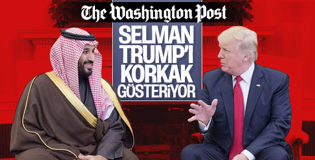 Washington Post Trump'ı Selman konusunda eleştirdi