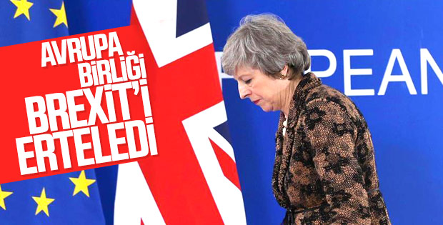 Avrupa Birliği, Brexit'in ertelenmesi konusunda anlaştı