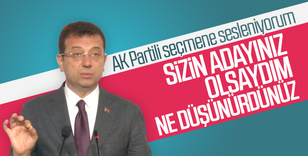 Ekrem İmamoğlu, AK Parti seçmenine seslendi