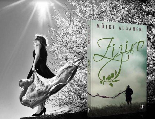 Müjde Alganer son romanı Ziziro'yu anlattı