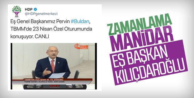 HDP, Pervin Buldan yerine Kılıçdaroğlu yayını verdi