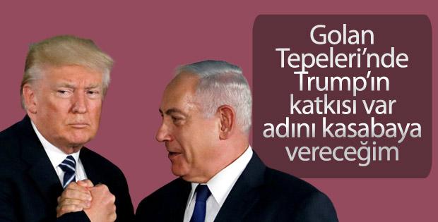 Golan Tepeleri'nde bir kasabanın adı Trump olacak