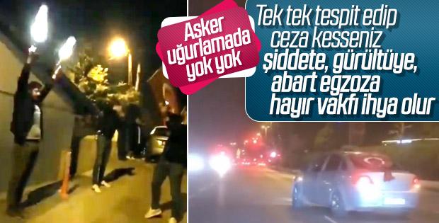 İstanbul'da asker uğurlayan magandalar