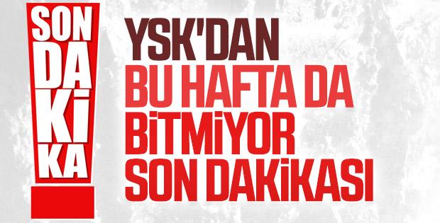 YSK İstanbul'la ilgili görüşmeyi pazartesi değerlendirecek