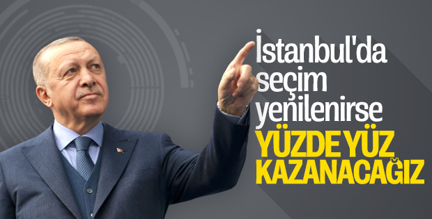 Cumhurbaşkanı Erdoğan İstanbul seçimlerinden ümitli