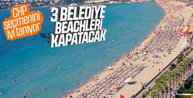 CHP'li belediyeler: 23 Haziran'da plajlarımız kapalı