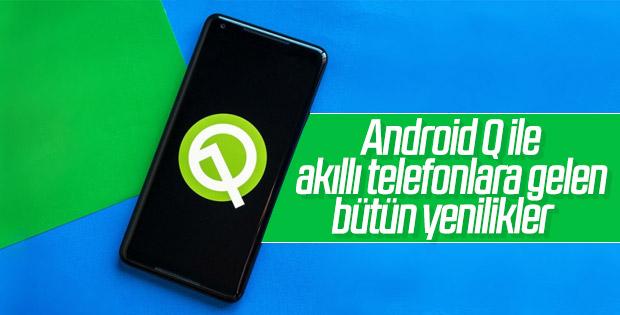 Android'in yeni sürümü Android Q ile gelen tüm özellikler