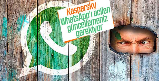Kaspersky Lab: WhatsApp'ı acilen güncelleyin