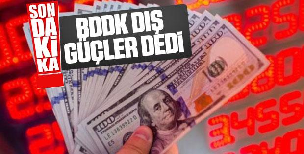BDDK Başkanı kur dalgalanmalarını değerlendirdi