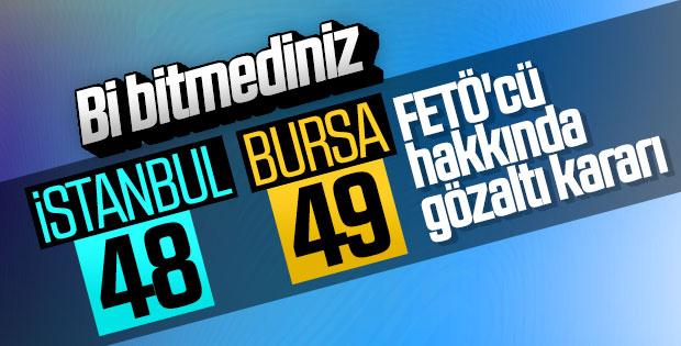 İstanbul ve Bursa'da FETÖ operasyonu