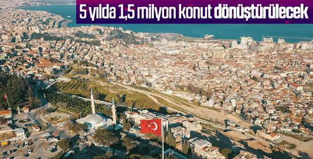 Türkiye genelinde kentsel dönüşüm çalışmaları hızlanacak
