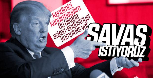 Trump'ın savaş itirafı