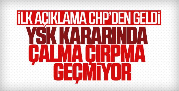 CHP'den gerekçeli karara ilk tepki