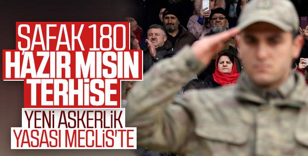 Yeni askerlik sistemi Meclis'te