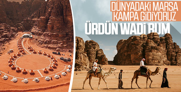 Dünyadaki Mars: Wadi Rum'da çöl kampı