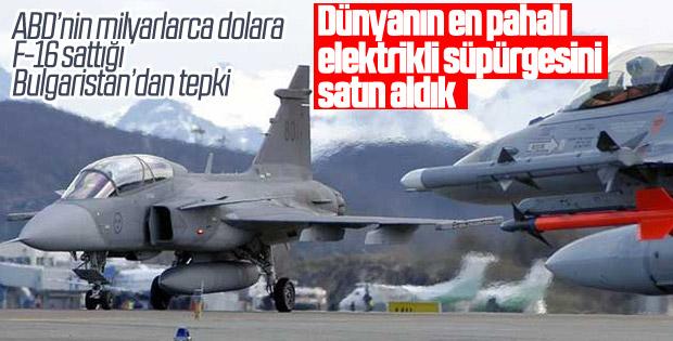 Bulgaristan'dan ABD'den alınan F-16'lara tepki