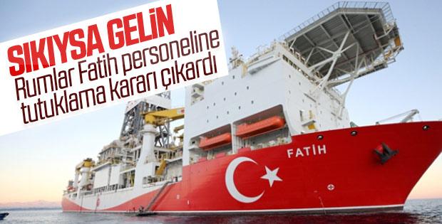 Rumlar Fatih gemisi mürettabatına tutuklama kararı çıkardı