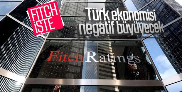 Fitch'ten Türk ekonomisi için negatif büyüme beklentisi