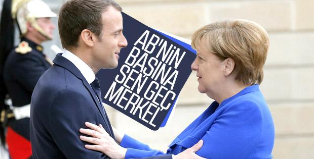 AB'nin başına Macron'dan, Merkel önerisi