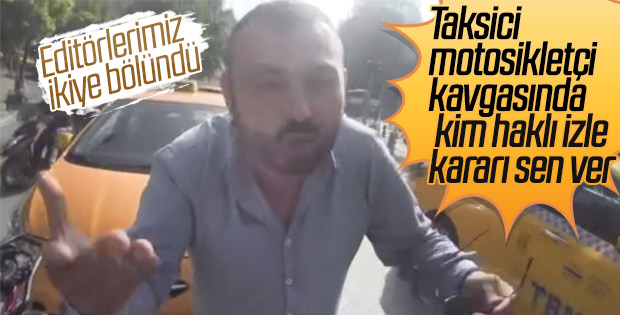 Taksici ile motosiklet sürücüsünün kaza tartışması